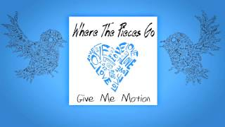 Where The Pieces Go (audio & lyrics)