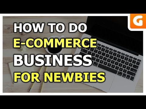 How To Do Ecommerce Business Tutorial For Beginners & Newbies Today