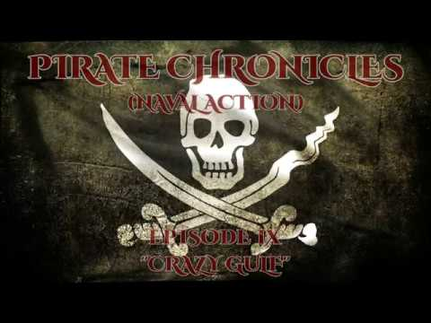 Ep 9 - 'Crazy Gulf' - Pirate Chronicles (Naval Action)