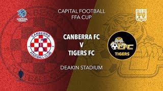 2019 Capital Football FFA Cup - Canberra FC v Tigers FC