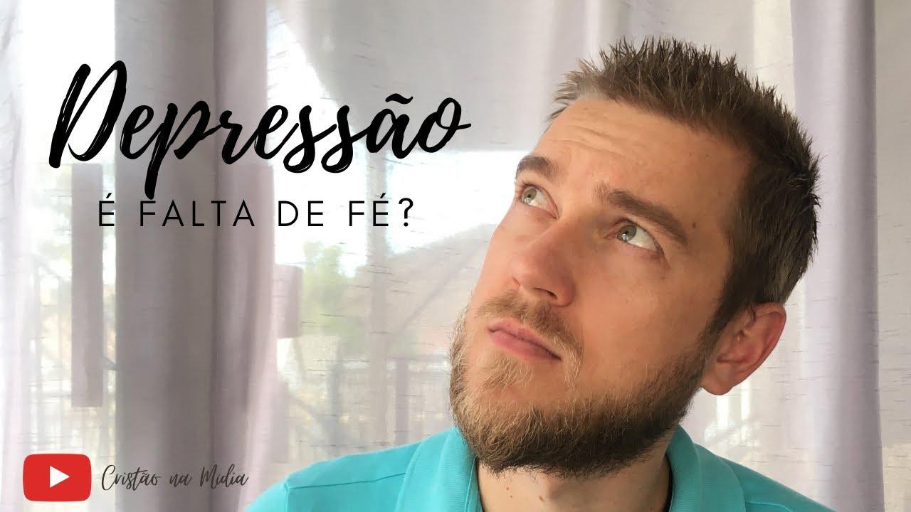 Depressão é falta de Fé?