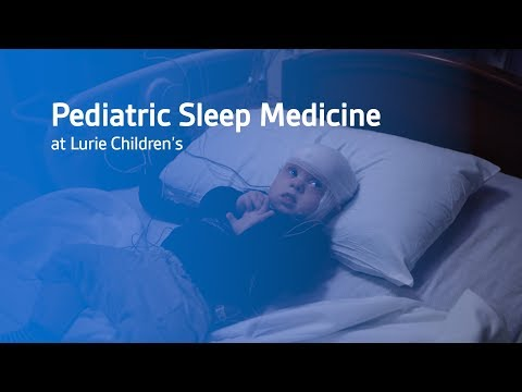 Pediatric Sleep Medicine At Lurie Children's Hospital Of Chicago
