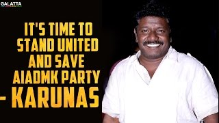It's time to stand united and save AIADMK party - Karunas