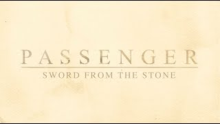 Passenger | Sword From The Stone (Official Lyric Video)