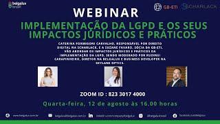 Os impactos jurídicos e práticos da implementação da LGPD
