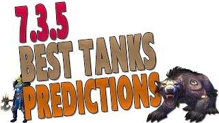 BEST TANK CLASS PREDICTIONS 735  Top Tanks Rankings  Tier 21 Ranked  World of Warcraft Legion