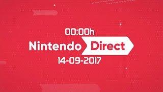 ¡Viendo el Nintendo Direct! - 14/09/2017