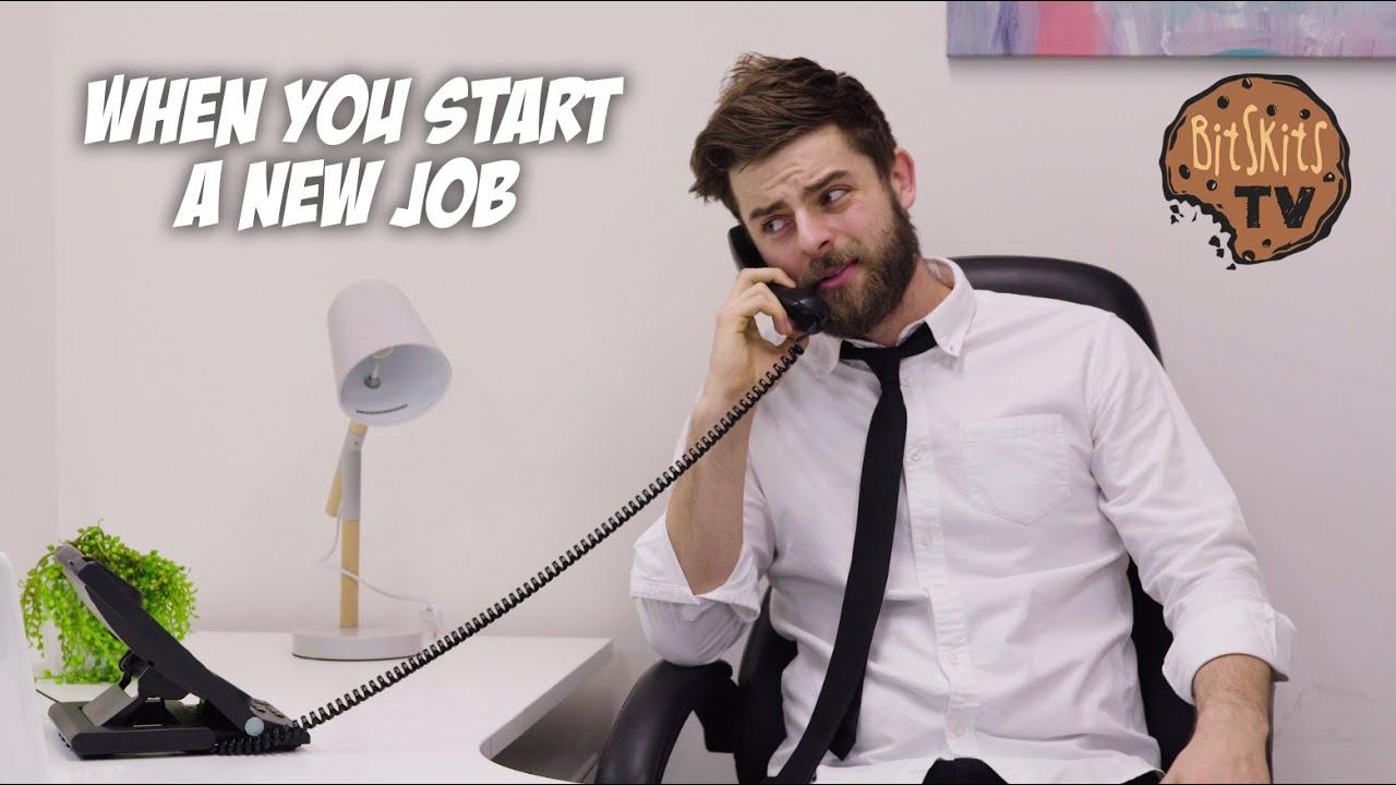 When You Start a New Job