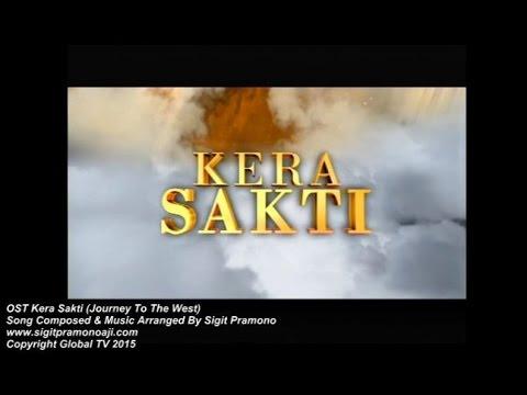 OST Kera Sakti Indonesia By Sigit Pramono 孙悟空 Sun Go Kong
