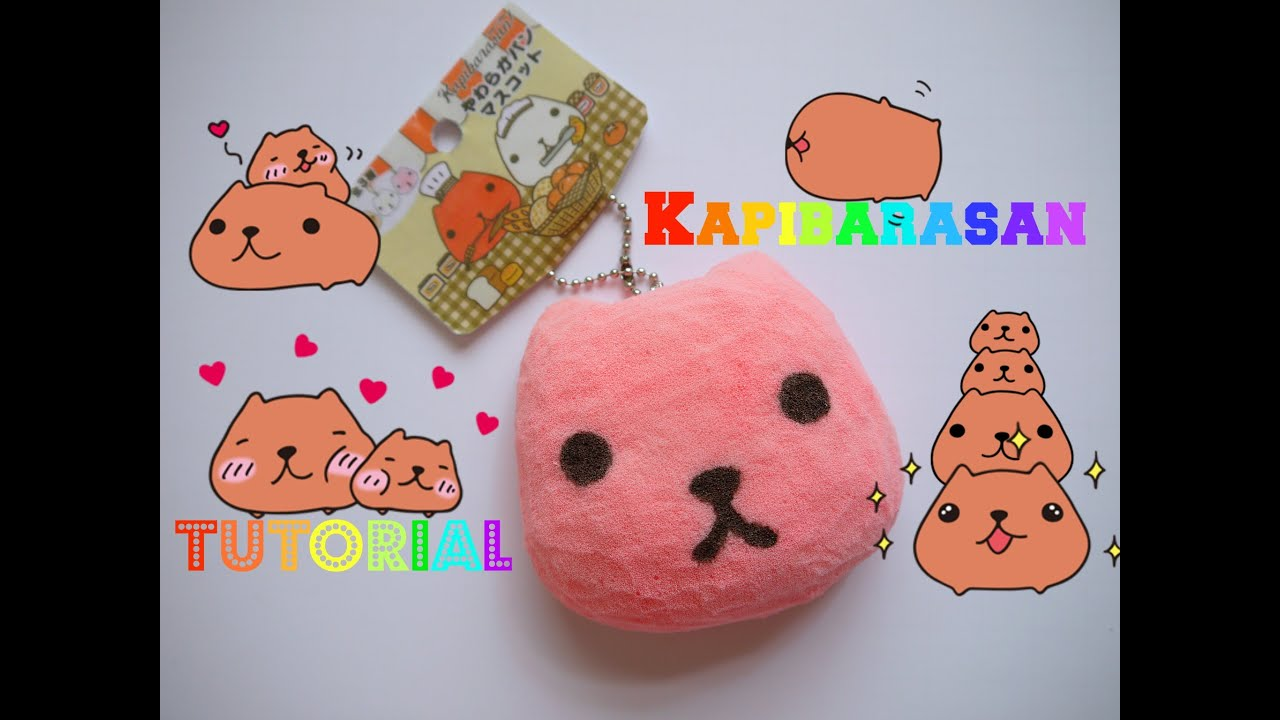 Kapibarasan Squishy Tutorial - YouTube