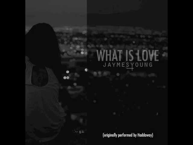 jaymes-young-what-is-love-haddaway-cover-frameworksounds