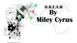 【Nightcore】-Miley Cyrus - D.R.E.A.M. feat. Ghostface Killah (Audio) ft. Ghostface Killah