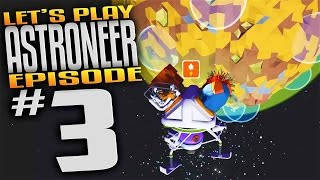 Astroneer Gameplay - Ep 3 - Space Shuttle Launch! (Let's Play Astroneer Gameplay)