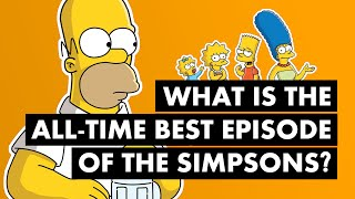 What is The All-Time Best Episode of The Simpsons?