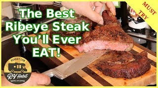 How to Cook the Best Ribeye Steak You Will Ever Eat! - Smoked and Seared with 5 spices – RV Cooking