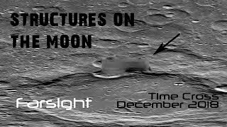 Structures on the Moon: December 2018 Time Cross - Farsight