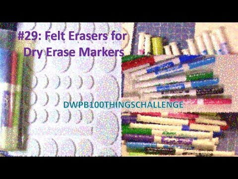 #29:-felt-erasers-for-dry-erase-markers---#dwpb100thingschallenge