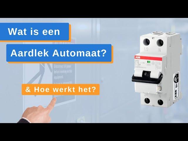 Wat is een Aardlek Automaat? Hoe Werkt een Aardlek Automaat? - GewissElektro.nl