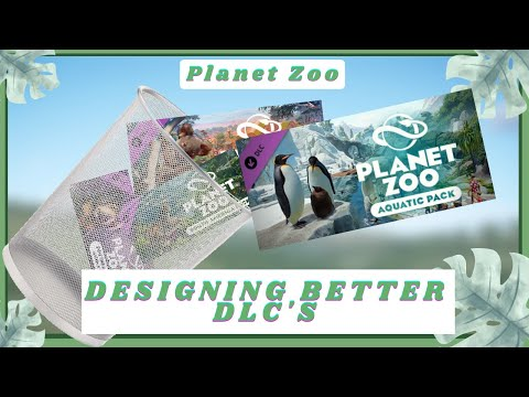 Planet Zoo DLC's are TRASH! Let's Fix Them! - Planet Zoo |