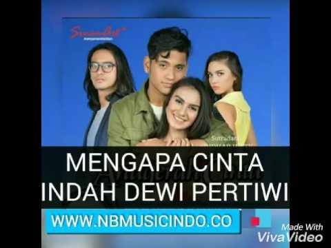 Indah Dewi Pertiwi - Mengapa Cinta (OST. Anugerah Cinta RCTI) {Official Lirik Video}