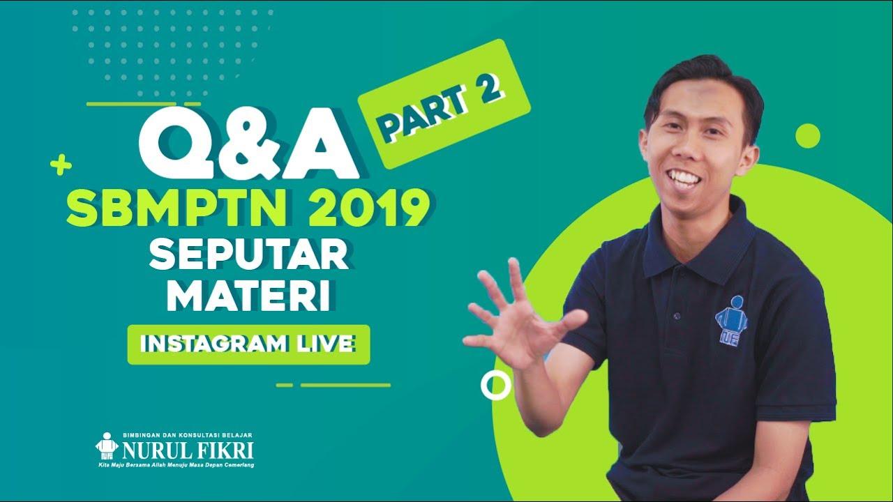 INSTAGRAM LIVE - Q&A SBMPTN 2019 Bag.2 - Seputar Materi