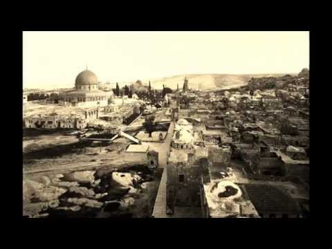Jerusalem Historical Photos - By Jamal Adileh