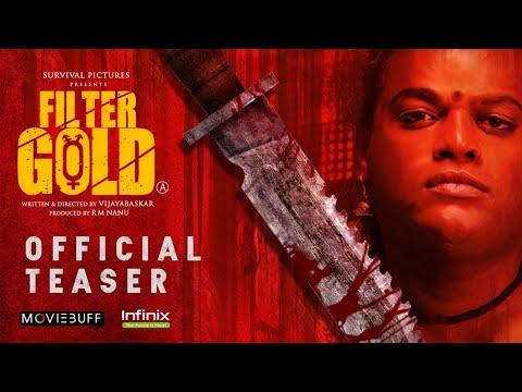 Filter Gold Official Teaser - Moviebuff | Vijayabaskar | Survival Pictures @Infinix India