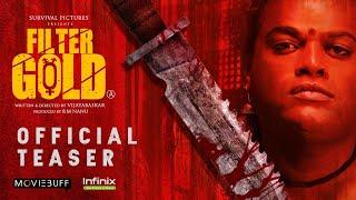 Filter Gold Official Teaser - Moviebuff   Vijayabaskar   Survival Pictures @Infinix India