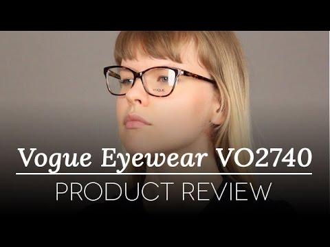 Vogue Glasses Review - Vogue Eyewear VO2740 IN VOGUE 1016