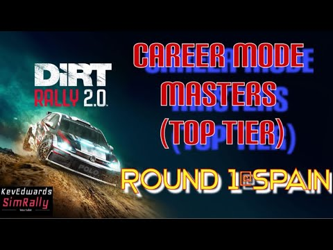Dirt Rally 2 0 Masters (TOP TIER) Career Mode Round1 @Spain