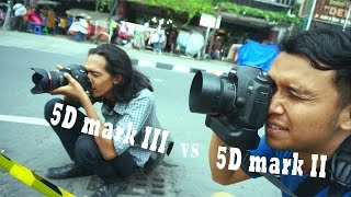 MOTRET SANTAI - Canon 5D Mark III vs 5D Mark II