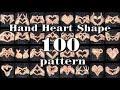 Hand Heart Shape 100 Pattern - [ Finger heart Posing ] 手ハート 指ハート 100パターン] Finger Tutting
