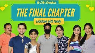 Lockdown With Family | The Final Chapter | Vivek Choudhary Ft. Khushi Punjaban