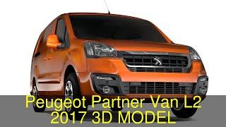 3D Model of Peugeot Partner Van L2 2017 Review