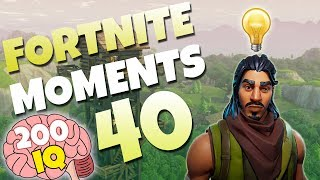 WHEN PLAYERS HAVE 200 IQ (GENIUS BAIT TRAP) | Fortnite Daily Funny and WTF Moments Ep. 40