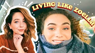 i tried living like ZOELLA for a day ⛄️