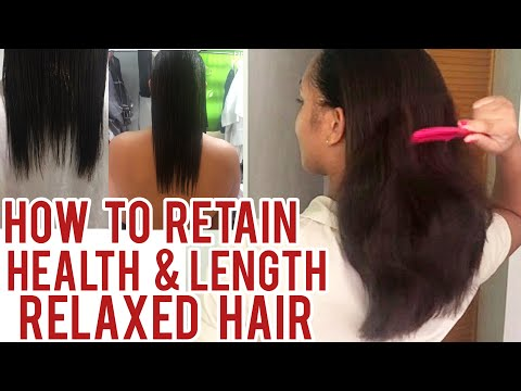 HOW TO RETAIN HEALTH & LENGTH | RELAXED HAIR CARE