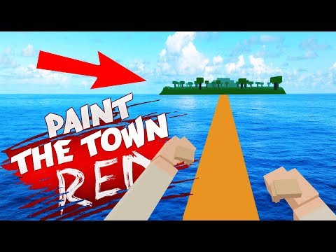 LOST ISLAND IN PAINT THE TOWN RED! (Paint the Town Red Funny Gameplay)