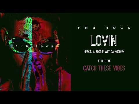 Thumbnail: PnB Rock - Lovin' (feat. A Boogie Wit Da Hoodie) [Official Audio]