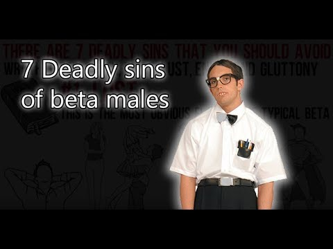 Are you an alpha or a beta male? (7 deadly sins)