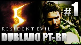 Resident Evil 5 Versão Brasileira Dublado PT-BR - Think Mind / Parte 1