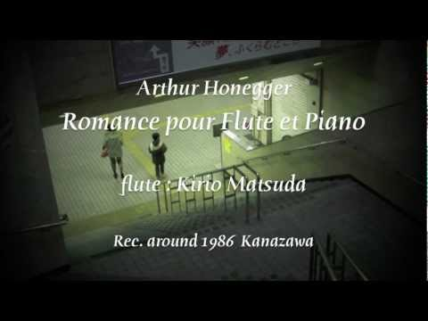 Romance for Flute & Piano (Honegger)  flute : Kirio Matsuda