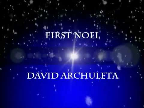 first noel lyrics-david archuleta