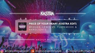 Meduza - Piece Of Your Heart (Kastra Edit) | MASHUP MONDAY