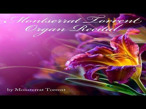 Montserrat - Torrent Organ Recital