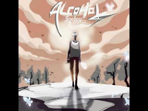 Joeboy - Alcohol (Official Audio)