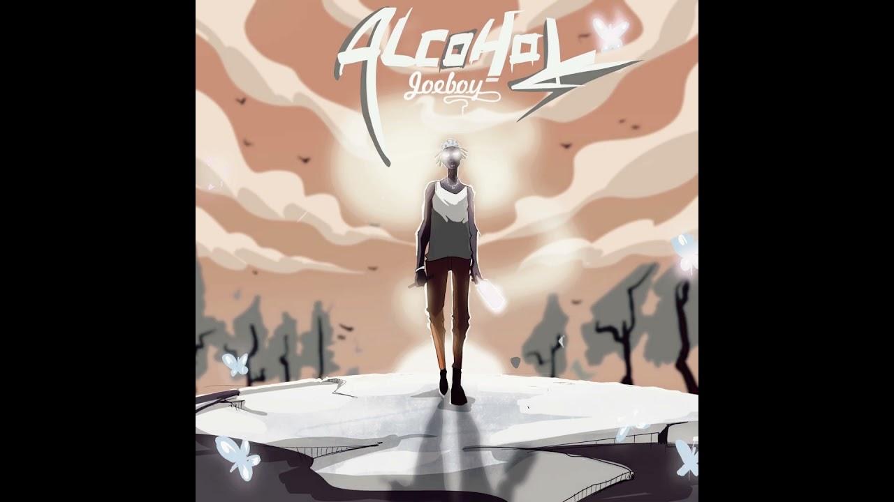 Download Joeboy - Sip (Alcohol) [Official Audio]