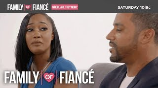 First Look: 'Family or Fiancé': Where Are They Now?   Family or Fiancé   Oprah Winfrey Network