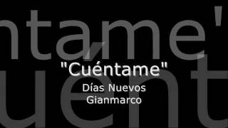 gianmarco cuentame letra