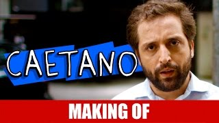 Vídeo - Making Of – Caetano